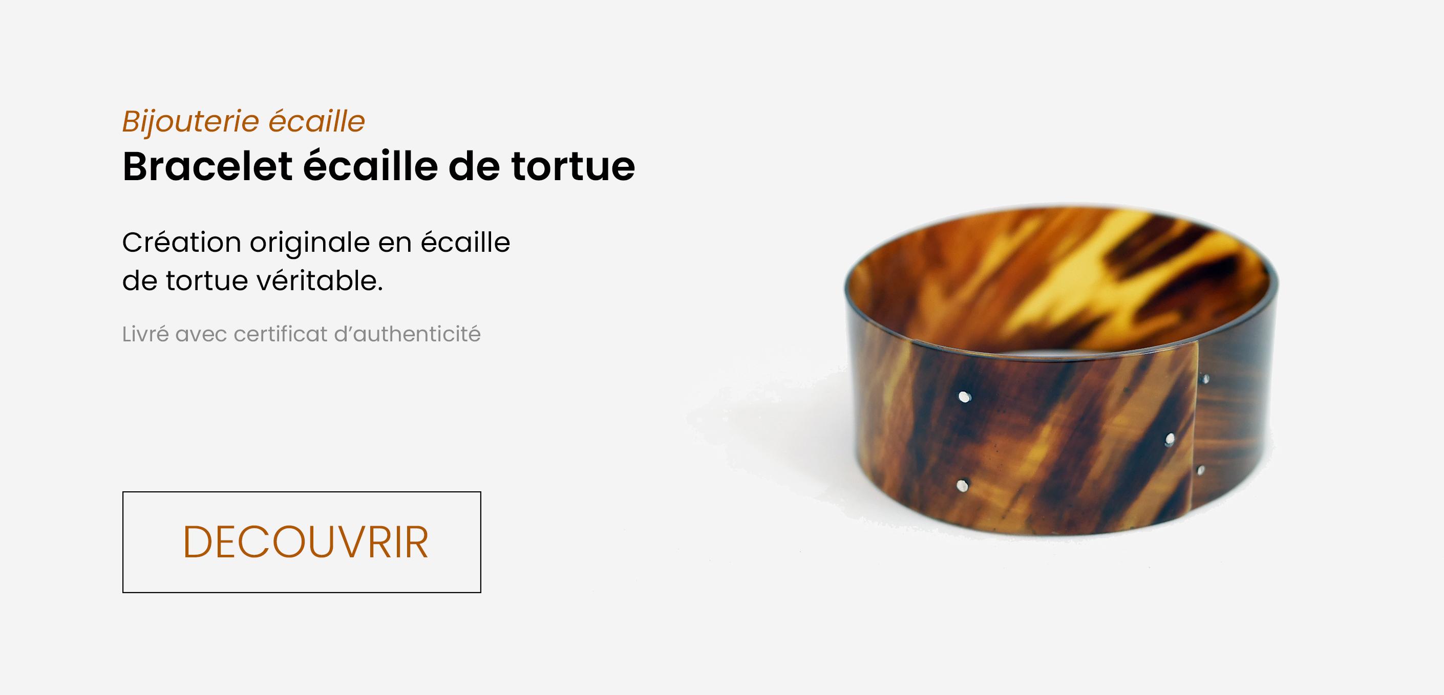 Bijouterie écaille : bracelet écaille de tortue, création originale en écaille de tortue véritable, livré avec certificat d'authenticité